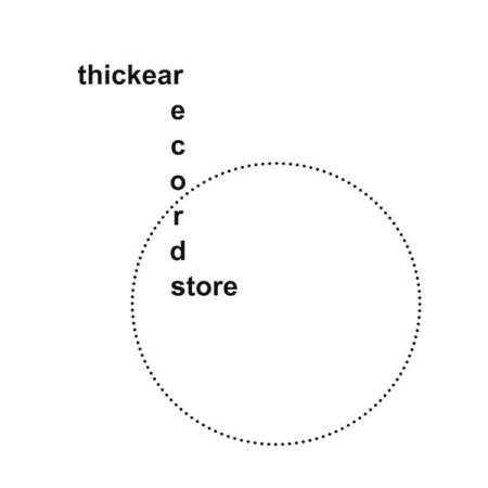 Thickear, Thickear Records Store (logo), 2015